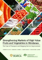 Strengthening Markets of High Value Fruits and Vegetables in Mindanao: The Case of Transport and Shipping Service Improvement