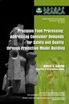 Precision Food Processing: Addressing Consumer Demands for Safety and Quality through Predictive Model Building