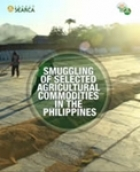 Smuggling of Selected Agricultural Commodities in the Philippines