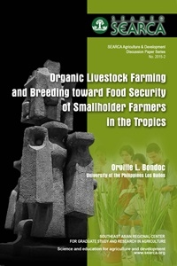 Organic Livestock Farming and Breeding toward Food Security of Smallholder Farmers in the Tropics
